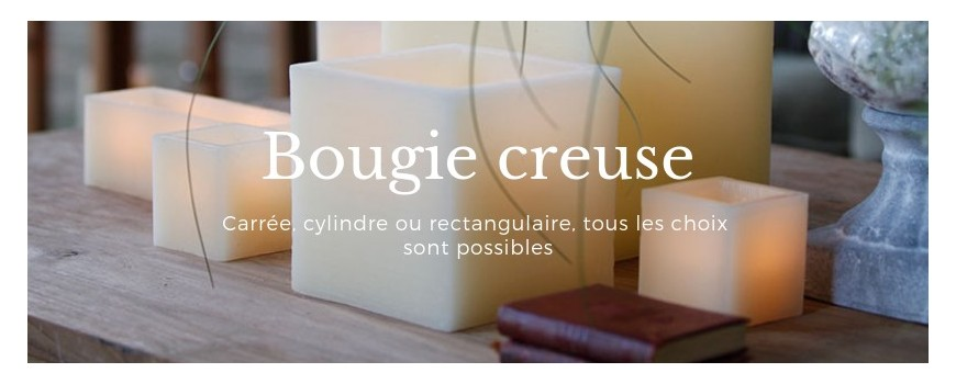 Bougie creuse